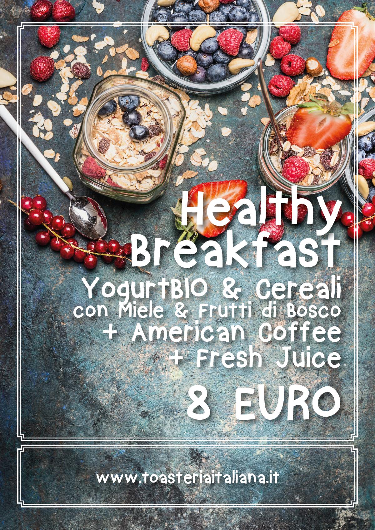 Healthy Breakfast Toasteria Italiana locandina